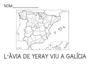 L´àvia de Yeray viu a Galícia
