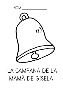 La campana de la mamà de Gisela