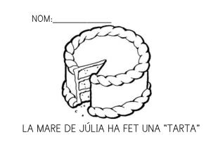 La mare de Júlia ha fet un pastís