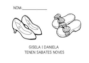 Gisela i Daniela tenen sabates noves